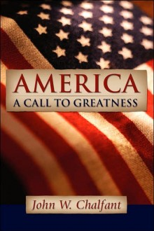 America—A Call To Greatness