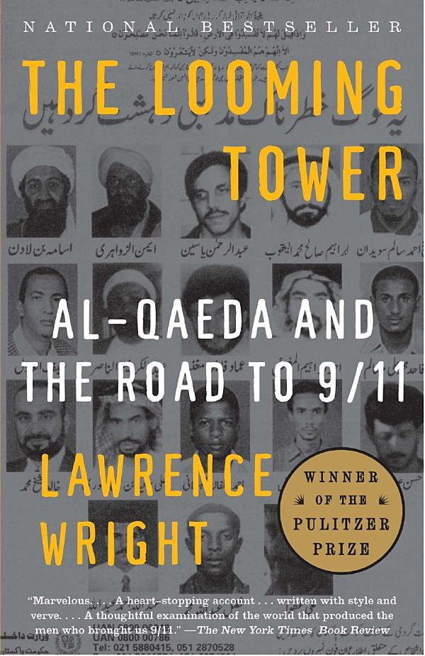 The Looming Tower: Al-Qaeda and the Road to 9/11 Book Cover