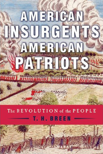 American Insurgents, American Patriots: The Revolution of the People Book Cover
