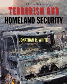 Terrorism and Homeland Security: An Introduction