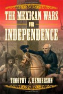 The Mexican Wars for Independence Book Cover