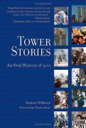Tower Stories: An Oral History of 9/11 Book Cover