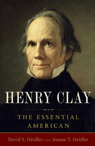 Henry Clay: The Essential American Book Cover