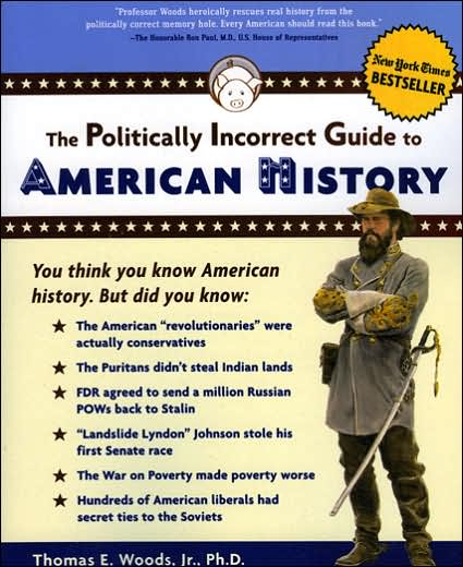 The Politically Incorrect Guide to American History Book Cover