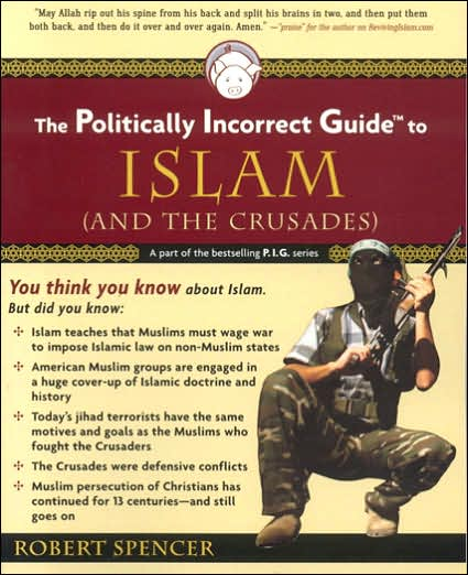 The Politically Incorrect Guide to Islam (and the Crusades) Book Cover