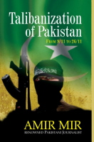 Talibanization of Pakistan: From 9/11 to 26/11 Book Cover